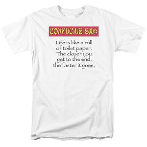 CONFUCIUS: LIFE IS LIKE A ROLL OF TOILET PAPER Humorous Adult T-Shirt All Sizes