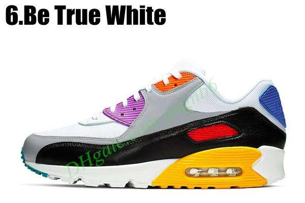 6.Be True White