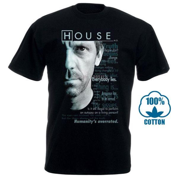 Diseño de la casa Tv Show Dr House Citas Houseisms con licencia para adultos Todos los tamaños de cuello redondo de manga corta para hombre T Shirts