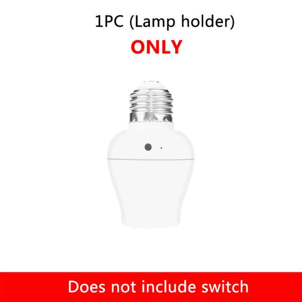 Lamp holder only