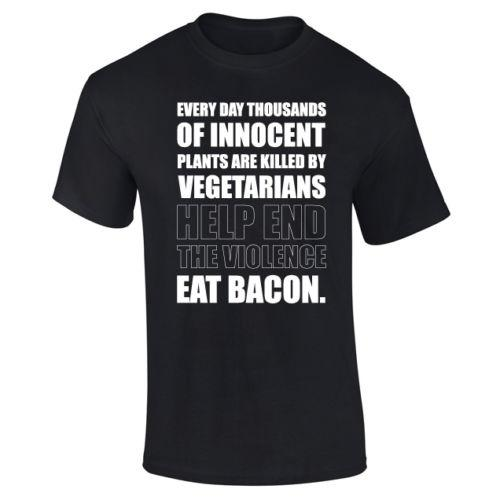 Mens Eat Bacon Save Plants Carnivore Funny Slogan T Shirt S Xxxl New T Shirts Funny Tops Tee New Unisex Funny Tops