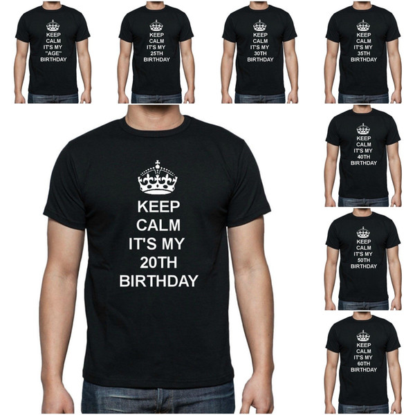 NEW WOMENS MENS KIDS KEEP CALM BIRTHDAY 20TH 30TH 40TH GIFT T-SHIRT AGE 1 6XL