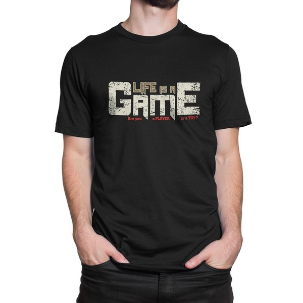 Life Is A Game Are You A Player Or A Toy ? Funny Birthday Men T-shirt -Joke GiftFunny free shipping Unisex Casual Tshirt