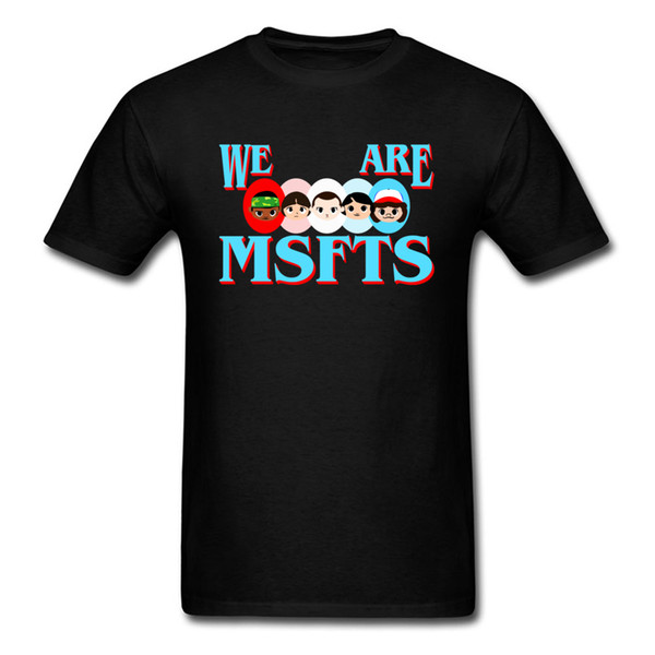 We Are Msfts T-shirt Men Stranger T Shirt Black Top Tee Summer Tshirt Clothing Hip Hop Family Misfits Funny Sweatshirt