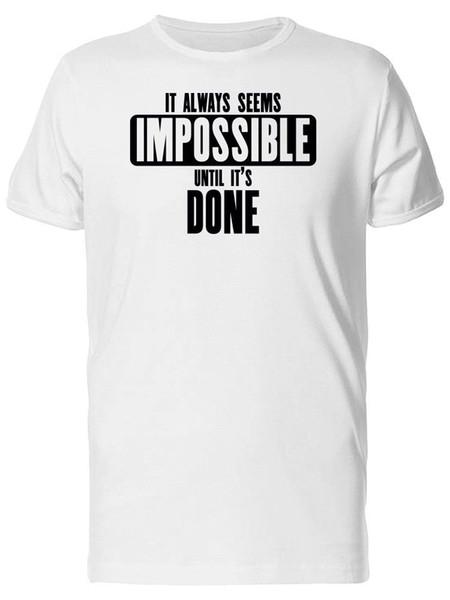 Impossible / Until Done Men's Tee T-Shirt Men Male Designed Short Sleeve Crewneck Cotton Plus Size Couple T Shirts