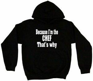 Why I 039 m The Chef That 039 s Why Men 039 s Hoodie Sweat Shirt PiFunny Size Small 5XL