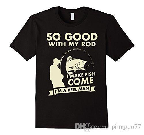 So Good avec ma canne je faire du poisson Viens je suis un homme Reel T-shirt 3D T-shirt des hommes plus coton Taille TOPS T Style occidental