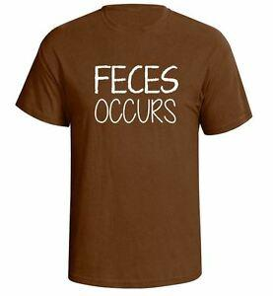 Fecus Occurs - Sh!t Happens Brown Geek Nerd Funny Humor Shirt Graphic Gift