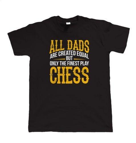 Finest Dads Play Chess, Mens T Shirt - Fathers Day Birthday Gift Dad Present