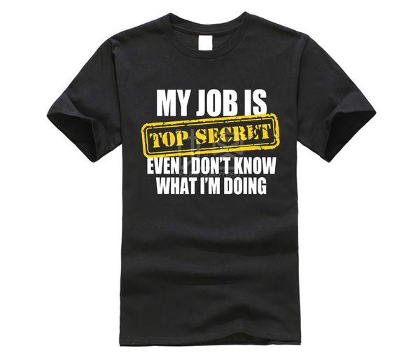 Mein Job ist geheime Employee Manager Arbeitgeber 2019 T-Shirt Gießen Männer Hip T-Shirt In Bulk Cotton T-Shirt Einfache Kleidung