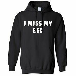 Novedad Lazy Hoodie Hood I Miss My Bed Broma Slogan Teenager Nap SNewp Cansado