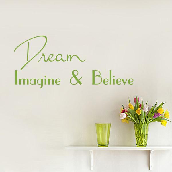 New Decalque citações ideais Imagine que para acreditar Art Quarto etiqueta Interior de Casa Wall Decor Wallpaper