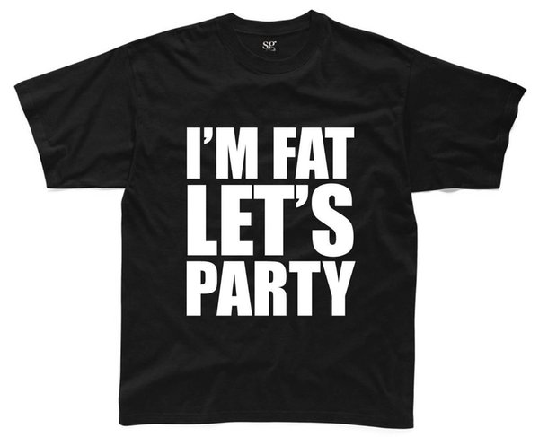 I'M FAT LET'S PARTY Mens T-Shirt S-3XL Black Funny Printed Rude Joke Top jacket croatia leather tshirt