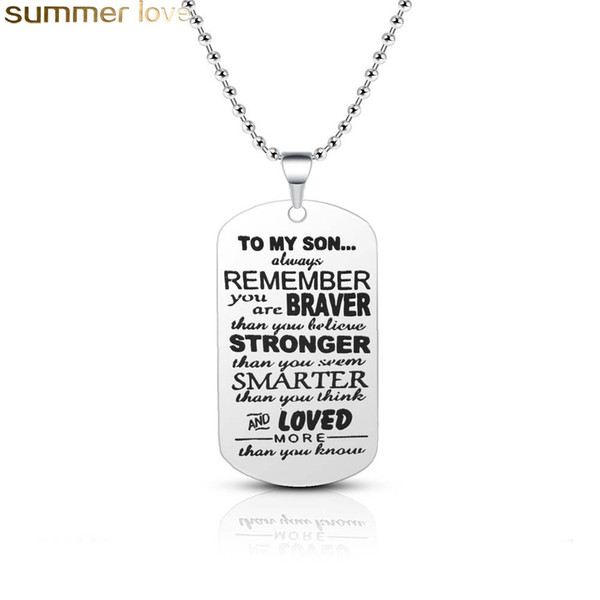 To My Son Necklace Engraving Letter Braver Stronger Positive Pendant Necklace Stainless Steel Dog Tag 2019 Jewelry Gifts