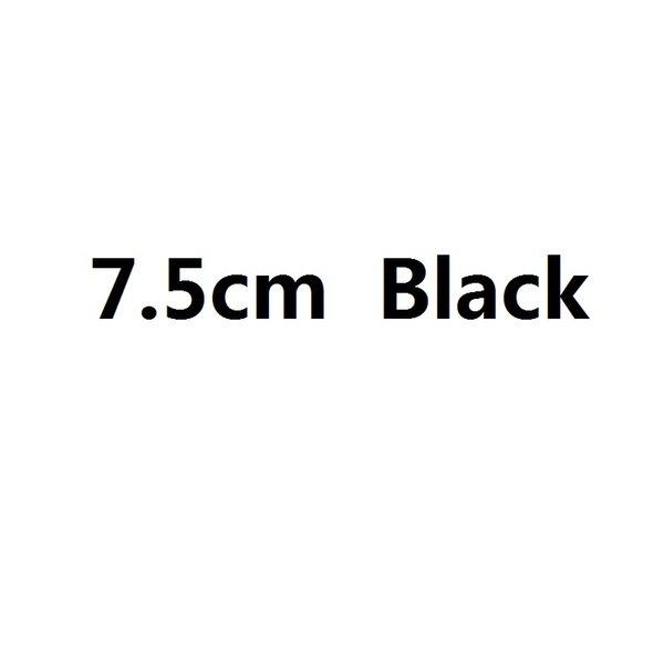 7,5 cm siyah
