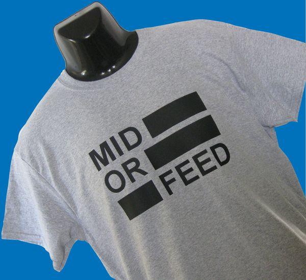 NUEVO Ordenador de Internet inspirado en un jugador Camiseta Top Mens ~ MID OR FEED ~ Dota Style Divertido envío gratis Unisex Casual