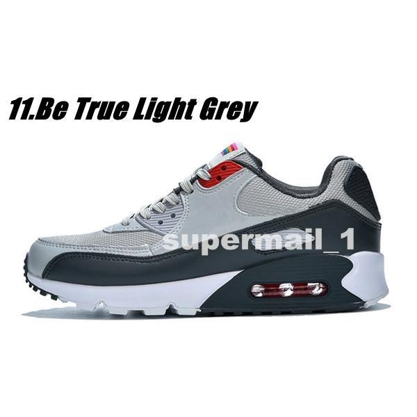 11.Be True Light Grey 36-45