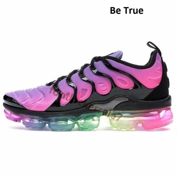 9 - Be True