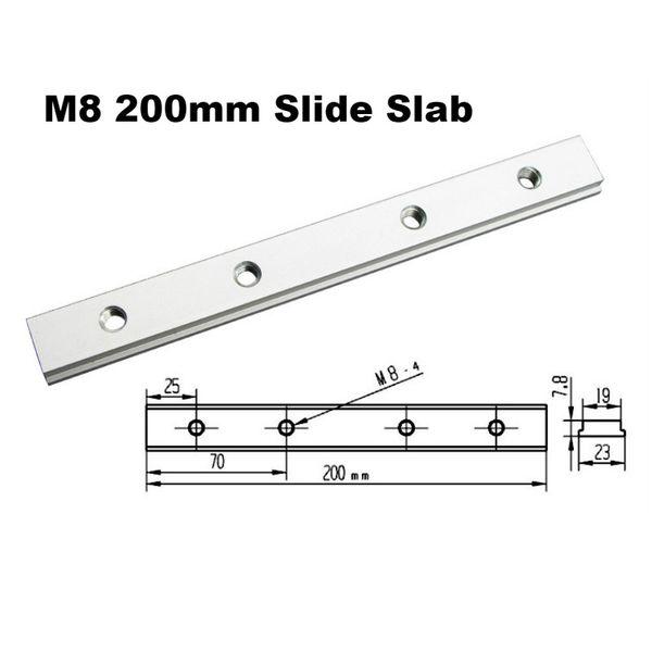 M8 200mm Slide Slab