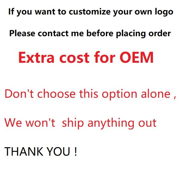 Extra Cost for OEM (Customized)