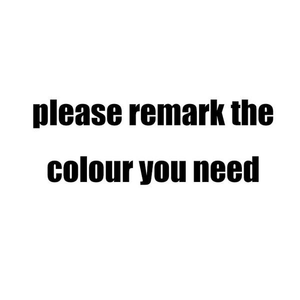 por favor observação da cor que você quiser