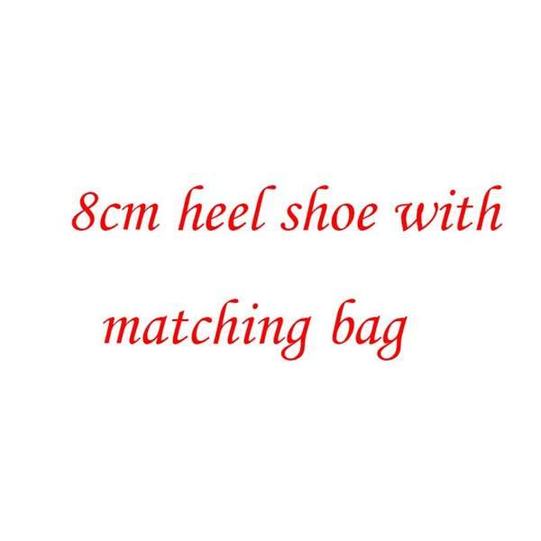 8cm shoe with bag