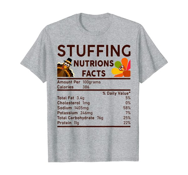 Stuffing Nutrition Facts Funny Thanksgiving Gifts Men Women T-Shirt