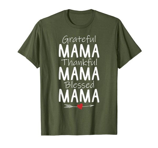 Grateful Mama Thankful Mama Blessed Mama TShirt