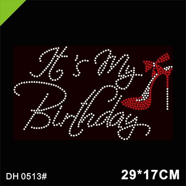 top popular Free Shipping Birthday Rhinestone Heat Transfer for T shirts 0513# 2021