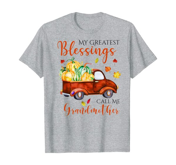 My Greatest Blessings Call Me Grandmother Thanksgiving Gifts T-Shirt