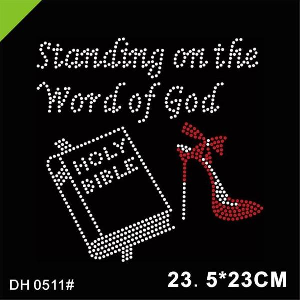 best selling Free Shipping Good Selling STANDING ON THE WORD OF GOD Rhinestone Heat Transfer 0511#