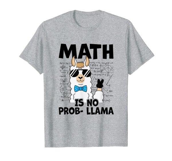 math is no prob llama math teacher gift T-Shirt