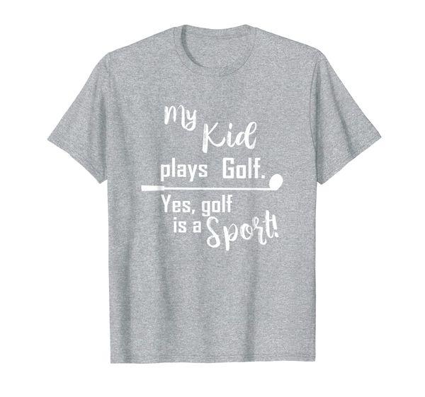 Mom Golf t shirt My kid Plays Golf shirt