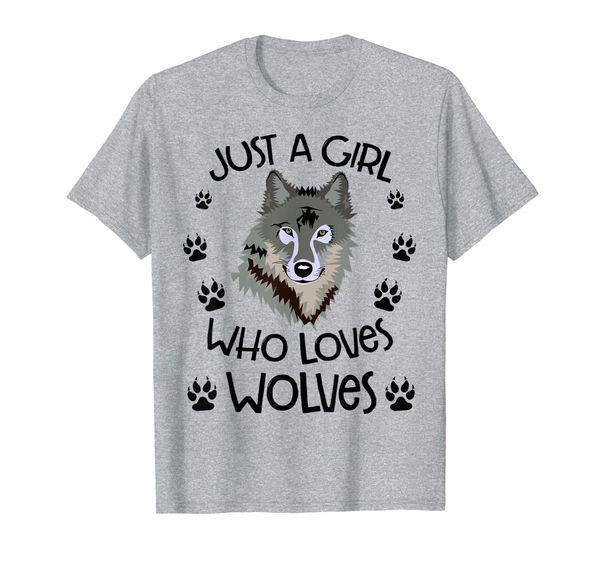 Just A Girl Who Loves Wolves Gift for Girl Women lover Wolf T-Shirt