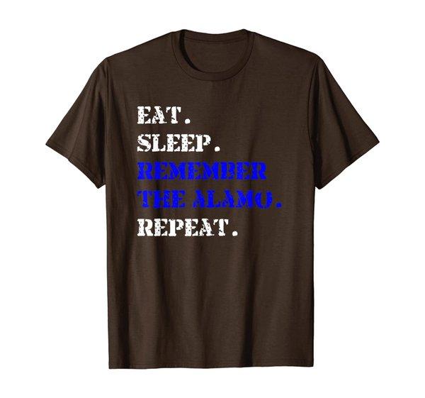 Eat Sleep Remember The Alamo Repeat Texas Texian T-Shirt