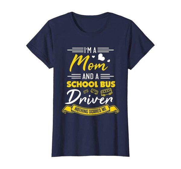 Womens Bus Driver Mom Shirt Funny Mom School Bus Driver Gift T-Shirt