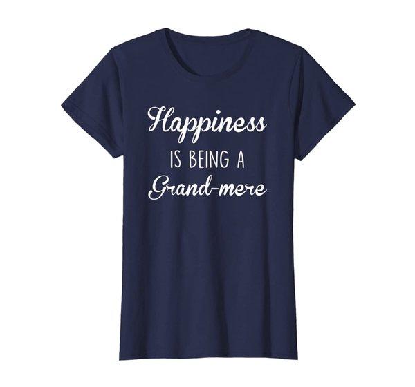Womens Grand-mere Shirt Gift: Happiness T-Shirt