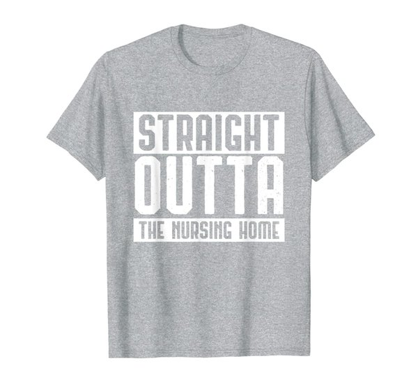 Straight Outta The Nursing Home Grandparents Gift Outfit T-Shirt