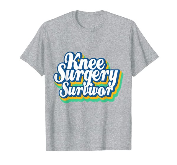 Knee Surgery Replacement Survivor Funny T-shirt Get Well