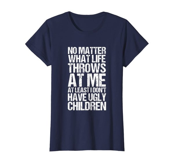 Womens Mothers Day Gift T-Shirt   No Ugly Children Mom Mama Gift