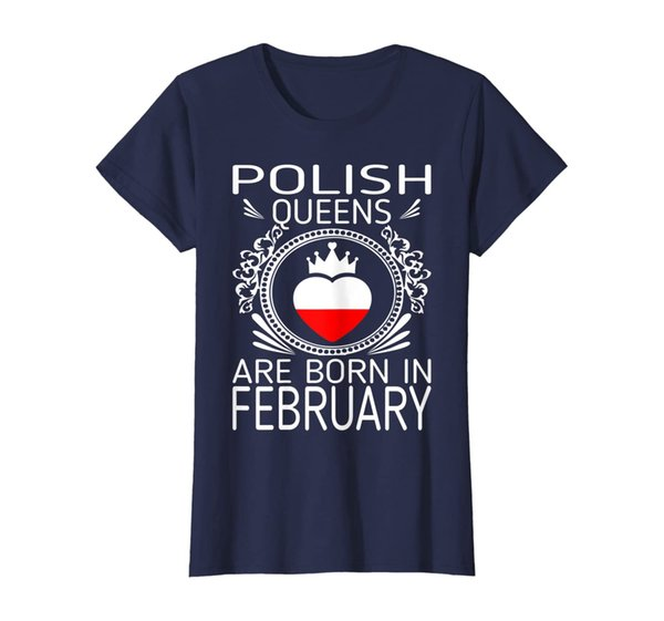 Womens Polish Queens Are Born In February Gift Tshirt
