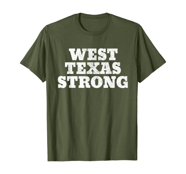West Texas Strong Odessa, El Paso, Texas West Texas Strong T-Shirt