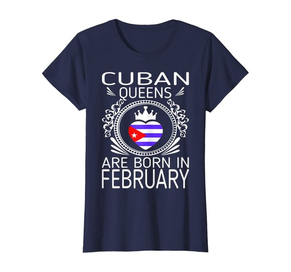 Womens Cuban Queens Are Born In February Gift Tshirt