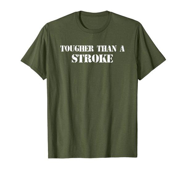 Stroke Survivor Shirts | TOUGHER THAN A STROKE Shirt T-Shirt