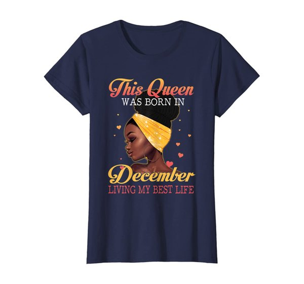Womens This Queen Was Born In December Living My Best Life T-shirt