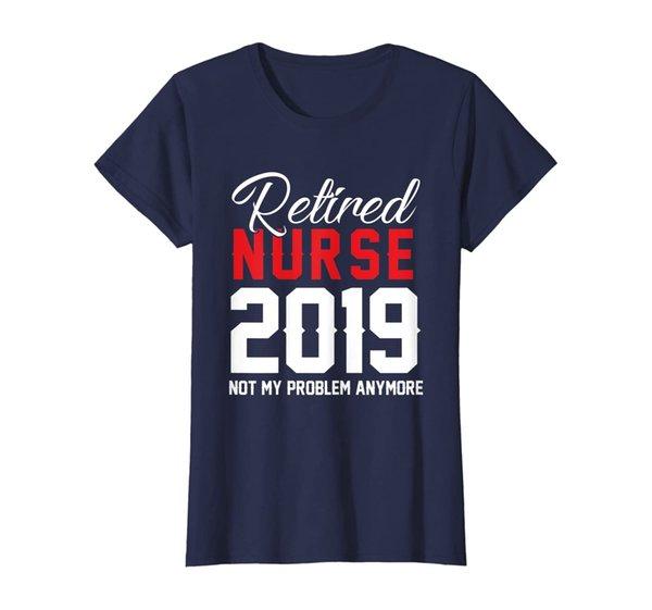 Womens Retired Nurse 2019 Nursing Retirements Gift Shirt for Nurses