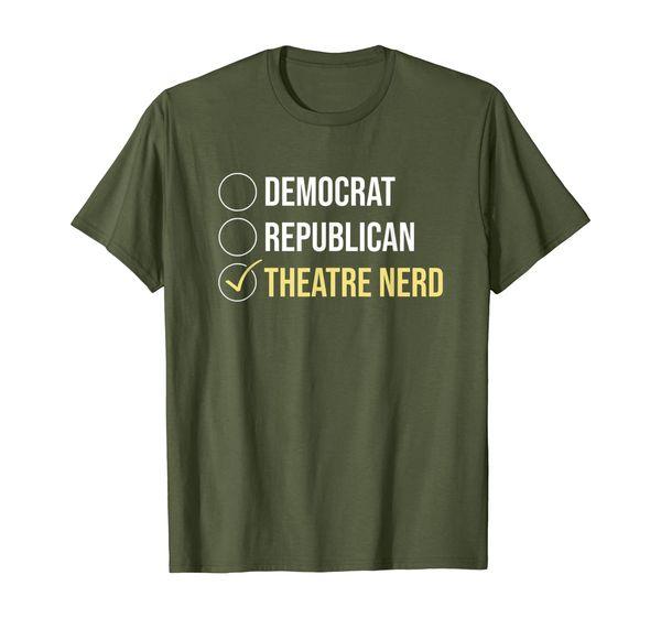 Democrat Republican Theatre Nerd Theatre T-Shirt