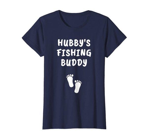Womens Hubby's Fishing Buddy Funny Pregnancy Announcement T-Shirt