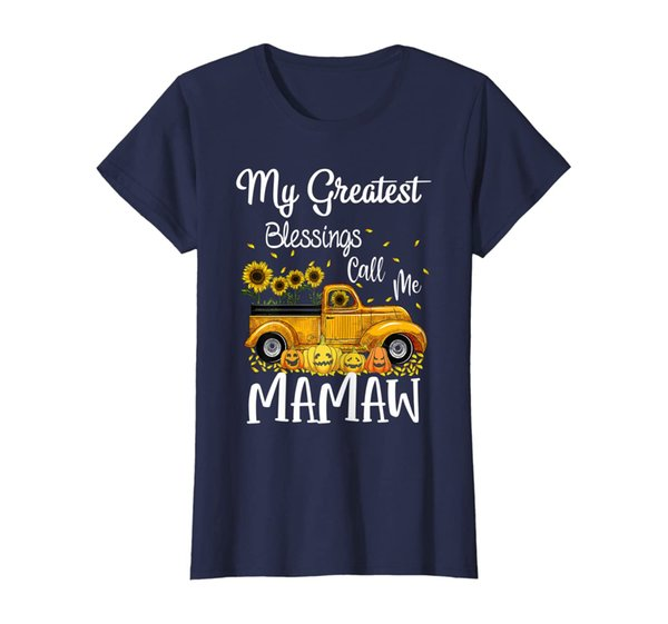 Womens My Greatest blessings call me MaMaw - Sunflower Truck T-Shirt