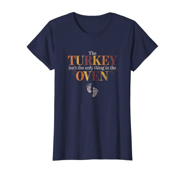 Womens The Turkey Isn't The Only Thing In The Oven Distressed Tee